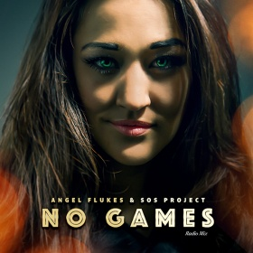 ANGEL FLUKES & SOS PROJECT - NO GAMES